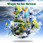 13 Ways to be Green