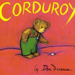 Storybook Summer Week 6: Corduroy