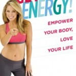 Giveaway: Get Energy! by Denise Austin – 3 Winners (closed)