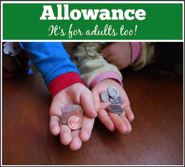 Getting an allowance as an adult has many benefits.  This is a great way to save for what you want, indulge from time to time, and have it be guilt free.