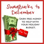 Swagbucks to December: Earn Free Money to Help with Your Holiday Budget