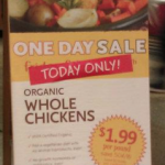 Whole Foods One Day Deal: Organic Chickens only $1.99 Per Pound!