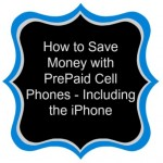 save money with prepaid cell phone iphone