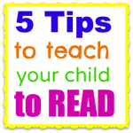 5 tips to teach your child to read