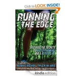 Running the Edge: Discover the Secrets to Better Running