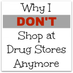 why i don't shop at drug stores anymore