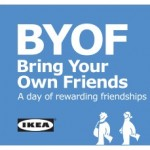 ikea bring your own friends