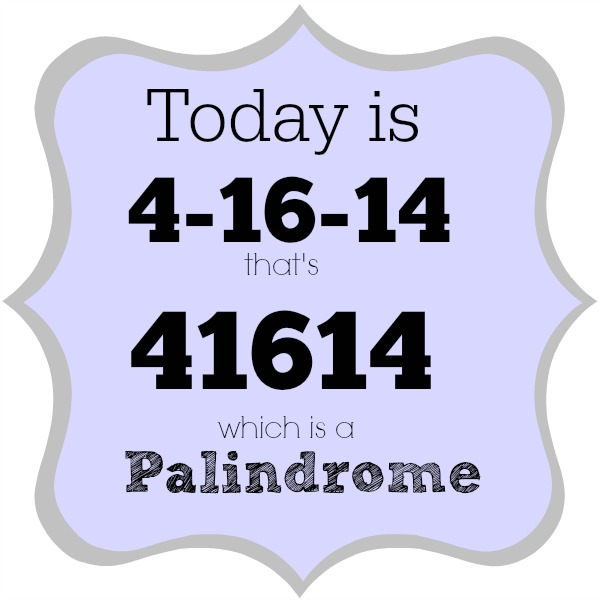 palindrome week 41614