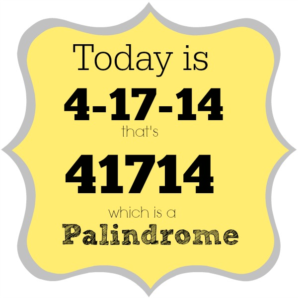 palindrome week 41714
