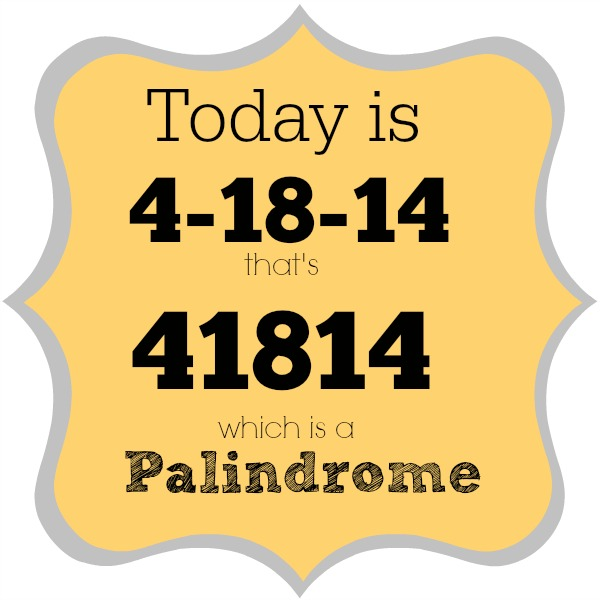palindrome week 41814