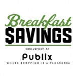 Publix Breakfast Savings Plus $25 Publix Gift Card Give Away