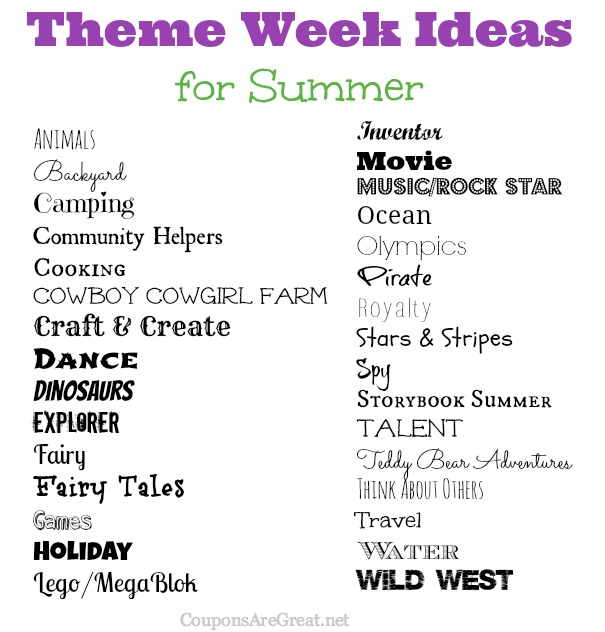 Here is a great list of themes for summer. Think of how much fun everyone will have!