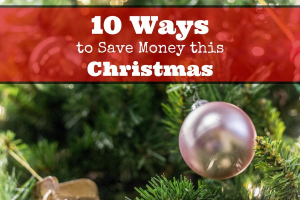 10 ways to save money christmas