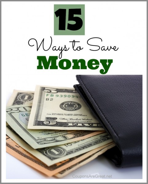 15 ways to save money that truly make sense!