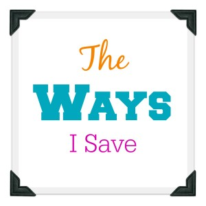 the ways I save.