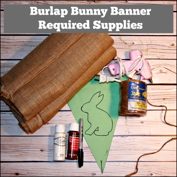 burlap bunny banner required supplies