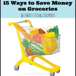 save money on groceries without using coupons