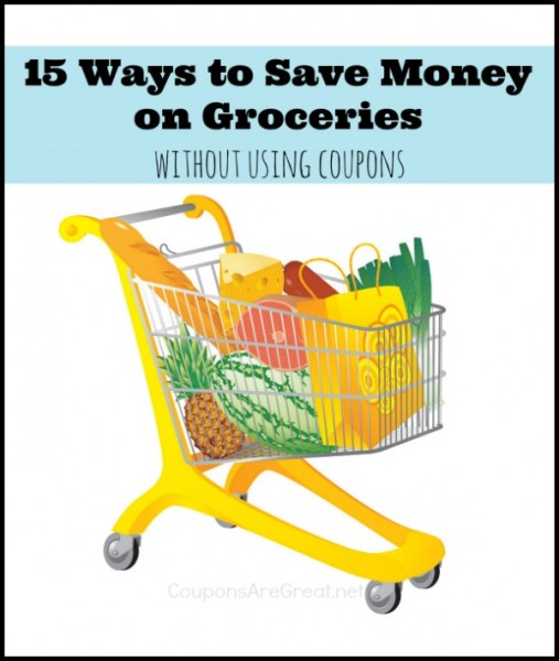 Cutting coupons is not for everyone. But everyone CAN SAVE money on groceries without using a single tip. Here are 15 ways to inspire you.