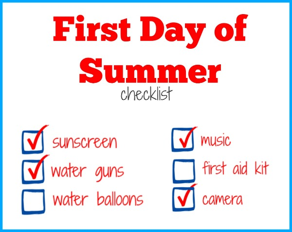 first day of summer checklist