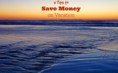 tips to save money on vacation