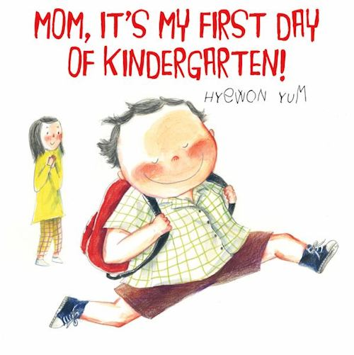 mom its my first day of kindergarten book