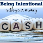 Being Intentional with Finances