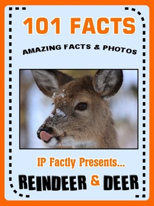 101 reindeer and deer facts