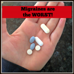 migraines are the worst