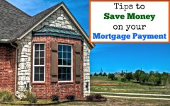 tips to save money on mortgage payment