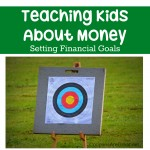 teaching kids about money financial goals