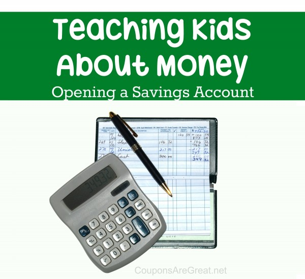 teaching kids about money opening a savings account