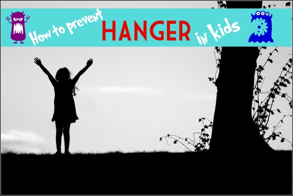 prevent hanger in kids