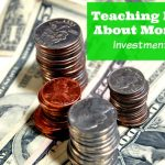Teaching Kids About Money: Investments With Kids