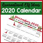 2020 Quarantined Christmas Elf  Calendar