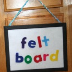 Crafty Tuesday: Create a Felt Story Board