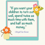 Words to Remember: If You Want Your Children to Turn Out Well…….