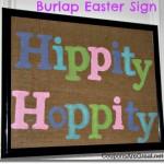 Easter Craft: Hippity Hoppity Burlap Sign