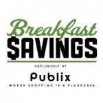 Publix Breakfast Savings Plus $25 Publix Gift Card Give Away
