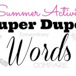 Summer Activity for Kids: Super Duper Words