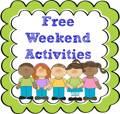 Free Weekend Activities For Kids And Families