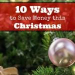 10 Ways to Save Money this Christmas Season