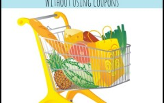 How to Save Money on Groceries Without Cutting Coupons