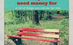 Things You Don't Need Money For: A List of Things You Can do for Free