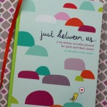 When Parenting is Tough: Journaling with Children and the Just Between Us Journal